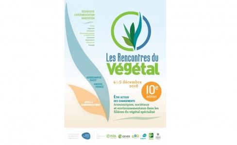SAVE THE DATE - Rencontres du Végétal 2018 10<SUP>e</SUP> édition